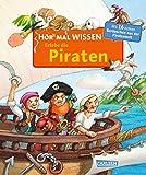 Hör mal (Soundbuch): Wissen: Erlebe die Piraten