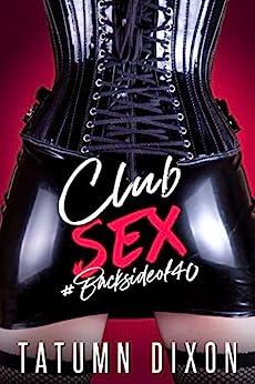 Club Sex (English Edition) van [Tatumn Dixon]