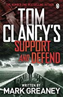 Tom Clancy's Support and Defend (Jack Ryan Jr 5)