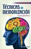 Técnicas de memorización: Casos prácticos: 7 (Técnicas y habilidades)