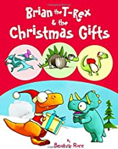 Brian the T-Rex and the Christmas Gifts