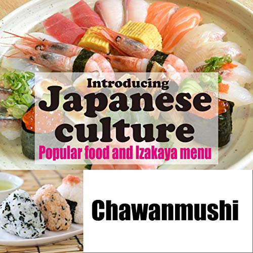 Introducing Japanese culture -Popular food and Izakaya menu- Chawanmushi Titelbild