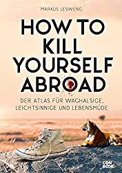How to Kill Yourself Abroad bei Amazo