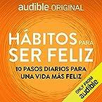 Hábitos para ser feliz