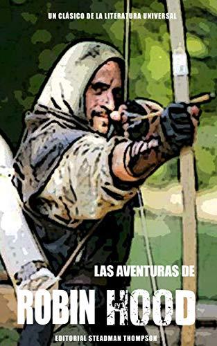 Las Aventuras de Robin Hood (libro en español): Un clásico de la...