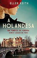 A Holandesa (Portuguese Edition)