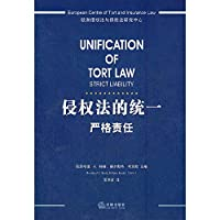 The unity of tort law: strict liability [Paperback]