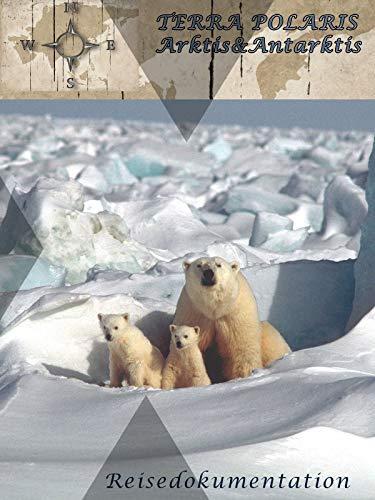 Terra Polaris  Arktis&Antarktis