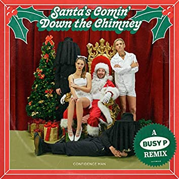 Santa's Comin' Down the Chimney (Busy P Remix)