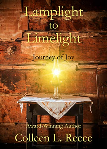 Lamplight to Limelight by [Colleen L. Reece]