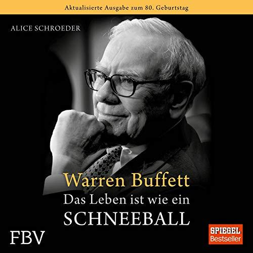 Warren Buffett: Das Leben ist wie ein Schneeball