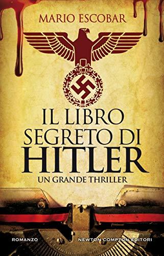 Il libro segreto di Hitler di [Mario Escobar]