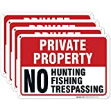 (4 Pack) Private Property No Hunting Fishing Trespassing Sign, 10x7 Heavy 0.40 Aluminum, UV Protected, Weather/Fade Resistant, Easy Mounting, Indoor/Outdoor Use, Made in USA by Sigo Signs