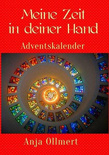 Meine Zeit in deiner Hand: Adventskalender-Buch