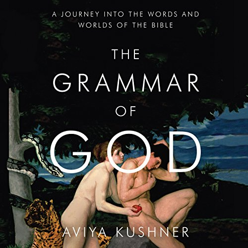 The Grammar of God audiobook cover art