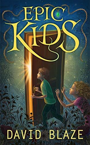 Epic Kids by David Blaze ebook deal