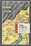 Viaje de Egeria: El primer relato de una viajera hispana (Cuadernos de Horizonte)