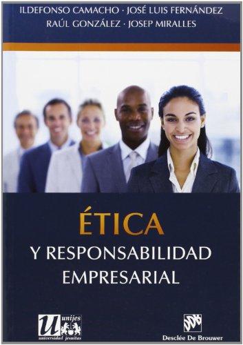 Etica y responsabilidad empresarial (Ética de las