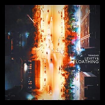 Levity & Loathing