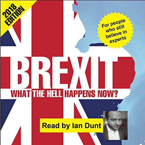 Brexit: What the Hell Happens Now? audiobook cover art