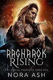 Ragnarök Rising (The Omega Prophecy Book 1)