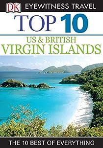 DK Eyewitness Top 10 US and British Virgin Islands (Pocket Travel Guide)