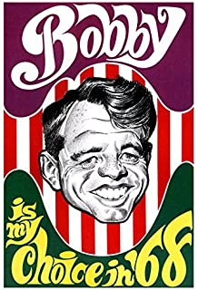 Bobby Kennedy Presidential Campaign Poster, My Choice in `68, Democrat, Civil Rights Leader