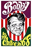 Bobby Kennedy Presidential Campaign Poster, My Choice in '68, Democrat, Civil Rights Leader