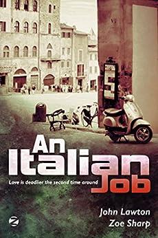 AN ITALIAN JOB by [John Lawton, Zoe Sharp]