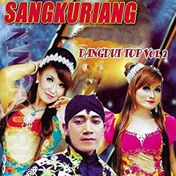 Sangkuriang Dangdut Top, Vol. 2