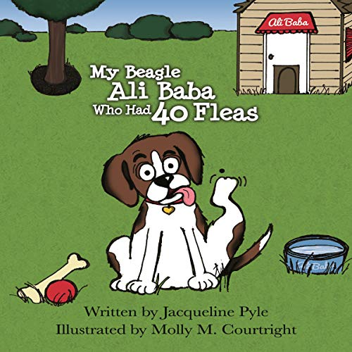 My Beagle Ali Baba Who Had 40 Fleas: A Counting Book for Young Children cover art