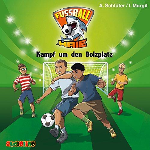 Kampf um den Bolzplatz (Fußball-Haie 4) Titelbild