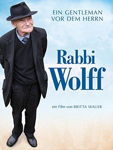Rabbi Wolff: Ein Gentleman vor dem Herrn