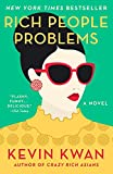 Rich People Problems: A Novel (Crazy Rich Asians Trilogy, Band 3) - Kevin Kwan