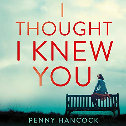 I Thought I Knew You audiobook cover art