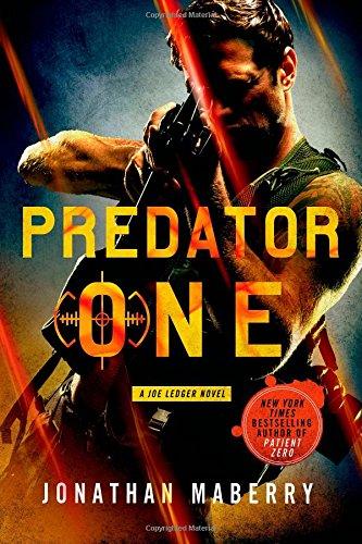 Predator One: A Joe Ledger Novel (Joe Ledger, 7)