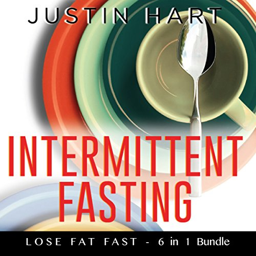 Intermittent Fasting: Lose Fat Fast! audiobook cover art