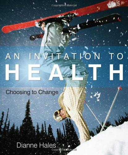 An Invitation to Health: Choosing to Change (Available Titles CengageNOW)