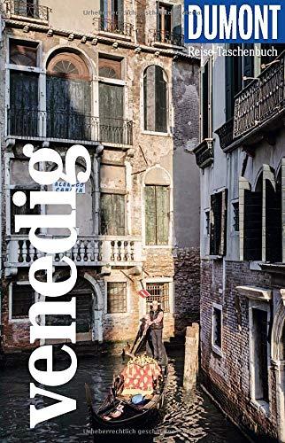 DuMont Reise-Taschenbuch Venedig: Reiseführer plus Reisekarte. Mit individuellen Autorentipps und vielen Touren.