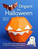 Origami for Halloween: 10 easy, creative and fun origami projects for all folders, including kids and beginners