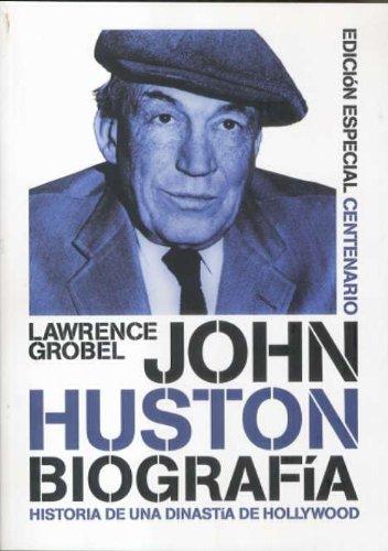 John Huston: biografía