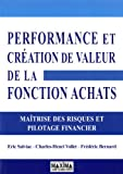 Performance et création de valeur de la Fonction Achats - Maîtrise des risques et pilotage financier