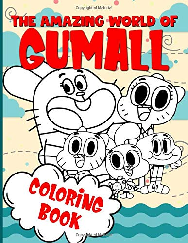 The Amazing World Of Gumall Coloring Book: Color To Relax Coloring Books For Adults And Kids (Activity Book Series)