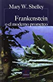 Frankenstein o El moderno Prometeo (CASTALIA PRIMA. C.P.) - 9788497407885