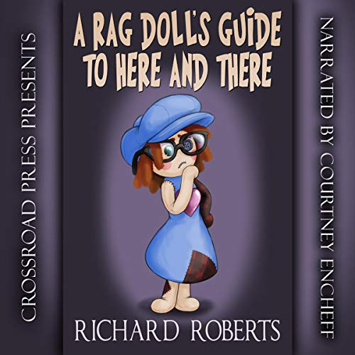 A Rag Doll's Guide to Here and There audiobook cover art
