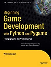 Beginning Game Development with Python and Pygame: From Novice to Professional (Beginning From Novice to Professional) by Will McGugan(2007-10-19)