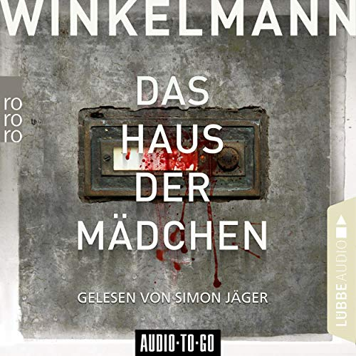 Das Haus der Mädchen                   By:                                                                                                                                 Andreas Winkelmann                               Narrated by:                                                                                                                                 Simon Jäger                      Length: 9 hrs and 55 mins     1 rating     Overall 4.0