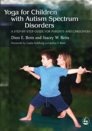 Yoga for Children with Autism Spectrum Disorders: A Step-by-Step Guide for Parents and Caregivers (English Edition)