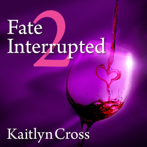 Fate Interrupted 2 audiobook cover art