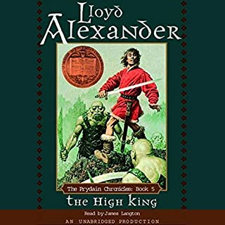 The High King     The Prydain Chronicles, Book 5              Written by:                                                                                                                                 Lloyd Alexander                               Narrated by:                                                                                                                                 James Langton                      Length: 7 hrs and 26 mins     3 ratings     Overall 4.7